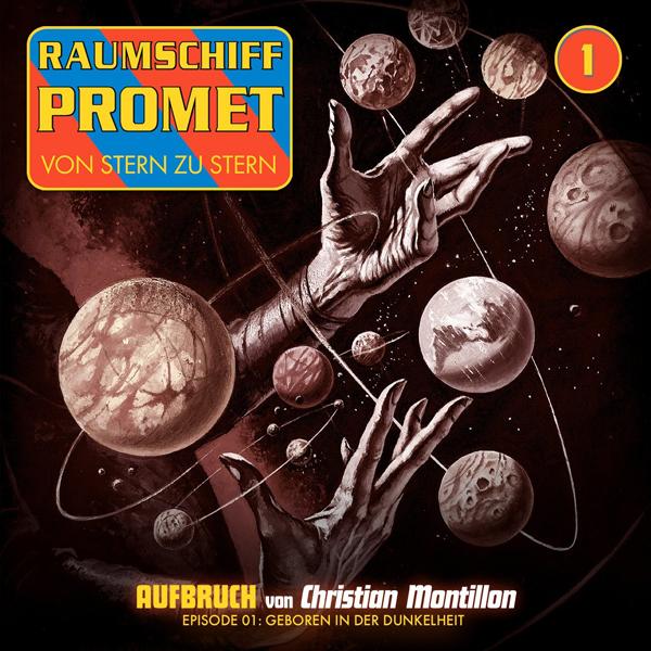 Raumschiff Promet 01 – Aufbruch, Episode 01: Geboren in der Dunkelheit