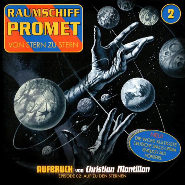 Raumschiff Promet 02 – Aufbruch, Episode 02: Auf zu den Sternen