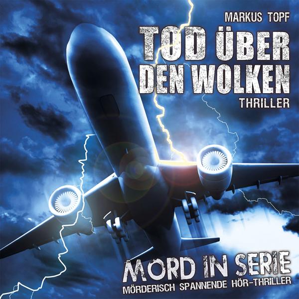 Mord in Serie 16 – Tod über den Wolken