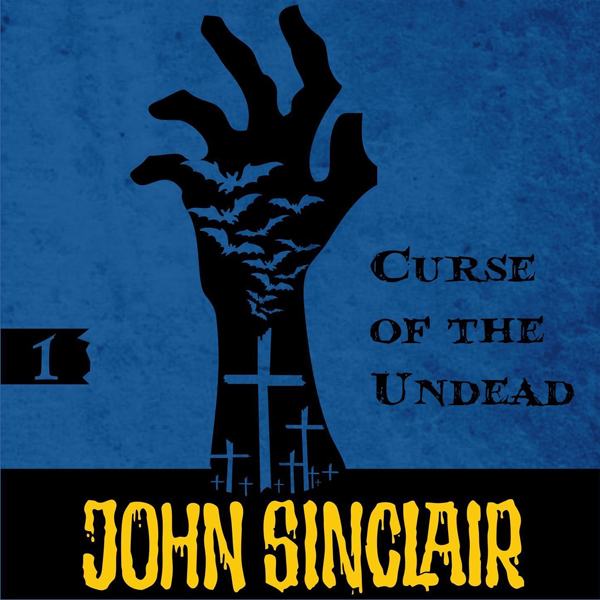 John Sinclair – Demonhunter 01 – Curse of the Undead