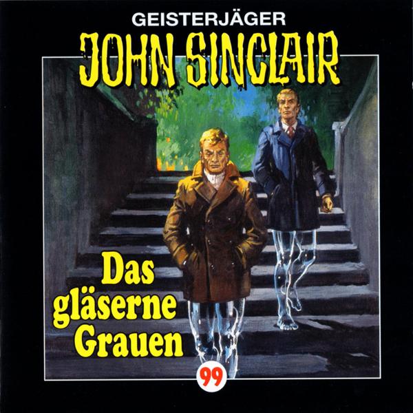 Geisterjäger John Sinclair 99 – Das gläserne Grauen