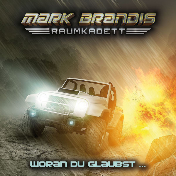 Mark Brandis, Raumkadett 06 – Woran Du glaubst…