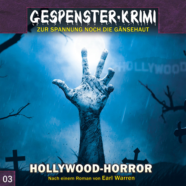 Gespenster-Krimi 03 – Hollywood-Horror