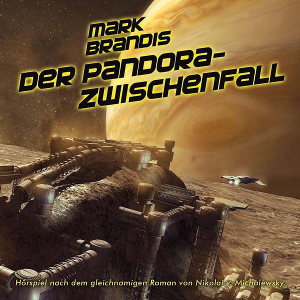 Mark Brandis 32 – Der Pandora-Zwischenfall