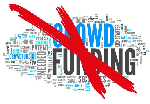 Crowdfunding? Nicht mehr mit mir…