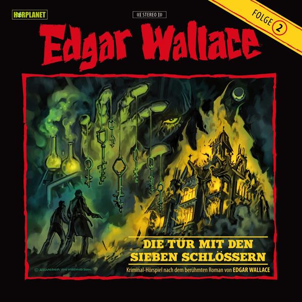 Edgar Wallace (Hörplanet) 02 – Die Tür mit den sieben Schlössern