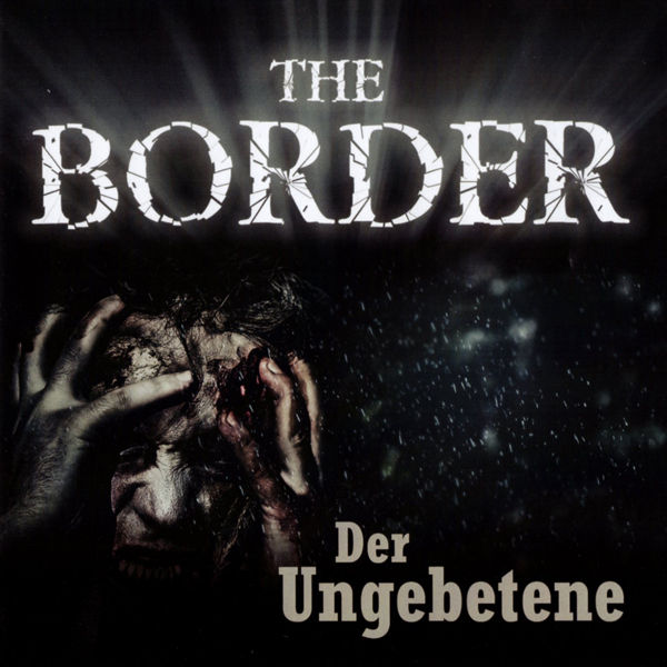 The Border 03 – Der Ungebetene