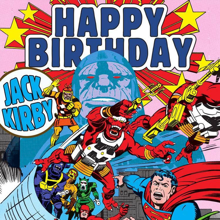 "Jack ""KING"" Kirby zum Geburtstag, in Memoriam!"