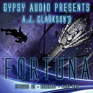 FORTUNA, eine amerikanische Audio Drama Space-Opera (…in eigener Sache)