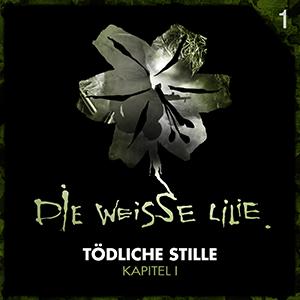 Die weisse Lilie 01 – Tödliche Stille, Kapitel I
