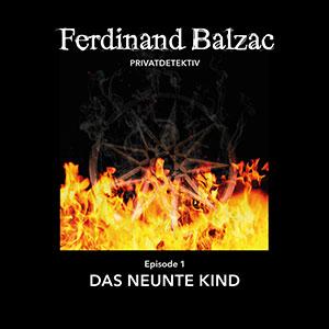 Ferdinand Balzac 01 – Das neunte Kind