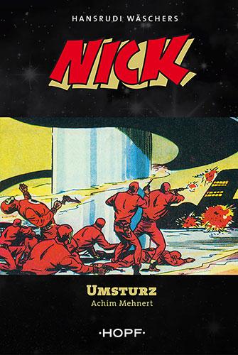 Nick, der Weltraumfahrer 02 – Umsturz
