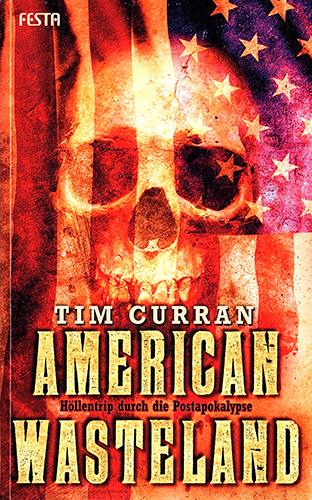 American Wasteland (Tim Curran, Festa Verlag)