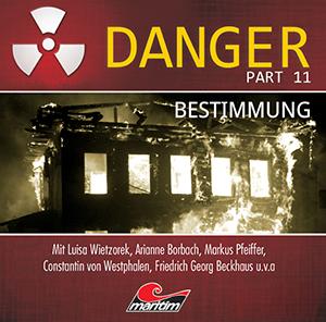 Danger 11 – Bestimmung