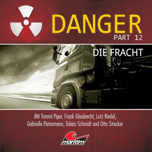 Danger 12 – Die Fracht (Maritim)