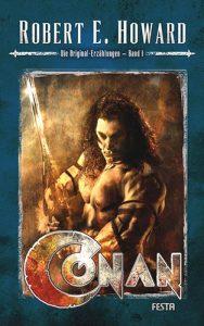Conan – Die Original-Erzählungen 01 (R. E. Howard / Festa Verlag)