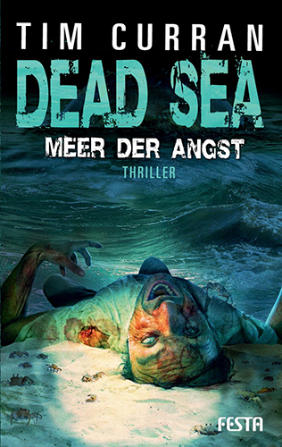 Dead Sea (Tim Curran, Festa Verlag)