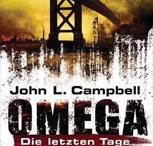 Omega Days 01 – Die letzten Tage (John L. Campbell / Heyne)