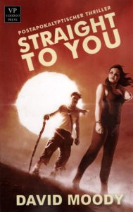 Straight To You (David Moody, Voodoo Press)