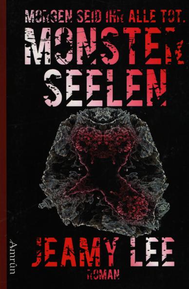 Monsterseelen (Jeamy Lee / Amrun Verlag)