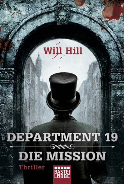 Department 19 01 – Die Mission (Will Hill / Bastei Lübbe)