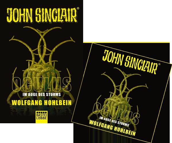 John Sinclair – Oculus (1) – Im Auge des Sturms (Wolfgang Hohlbein / Bastei – Lübbe)