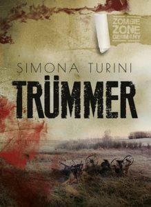 Zombie Zone Germany – Trümmer (Simona Turini / Amrun Verlag)