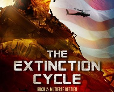 The Extinction Cycle 02 – Mutierte Bestien (Nicholas Sansbury Smith / Festa)