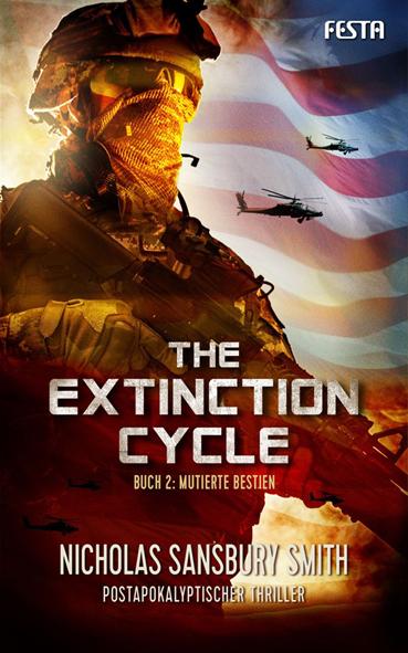 The Extinction Cycle 02 – Mutierte Bestien (Nicholas Sansbury Smith / Festa)