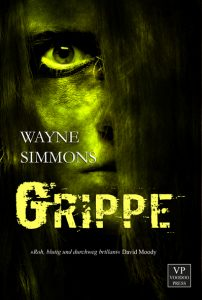 Grippe (Wayne Simmons / Voodoo Press)