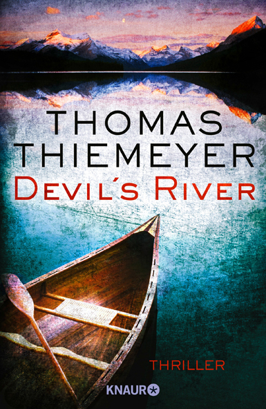 Devil´s River (Thomas Thiemeyer / Knaur)