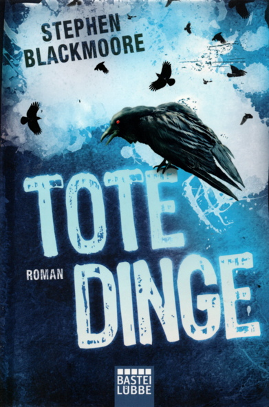 Eric Carter 01 – Tote Dinge (Stephen Blackmoore / Bastei-Lübbe)