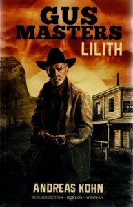 Gus Masters 01 – Lilith (Andreas Kohn)