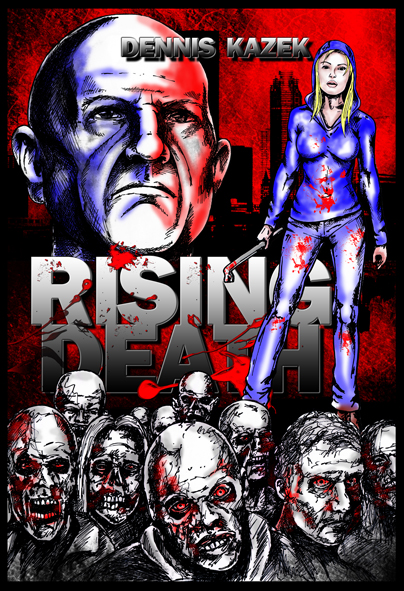 Rising Death – (Dennis Kazek / Independently Published)