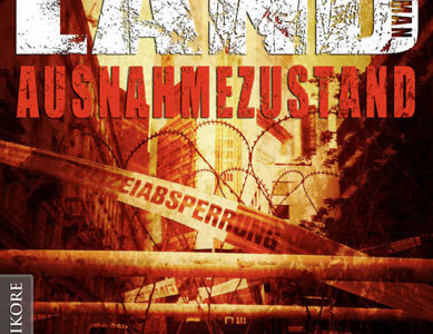Totes Land 1 – Ausnahmezustand (M.H. Steinmetz / Mantikore Verlag)
