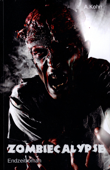 Zombiecalypse (Andreas Kohn / Selbstverlag)