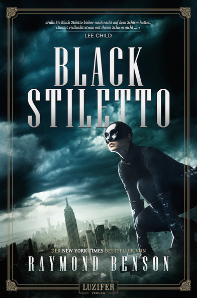Black Stiletto (Raymond Benson / Luzifer Verlag)