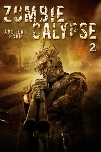 Zombiecalypse 2 (Andreas Kohn / Eigenverlag)