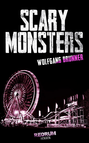 Scary Monsters (Wolfgang Brunner / REDRUM)