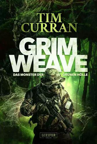 Grimweave (Tim Curran / Luzifer Verlag)