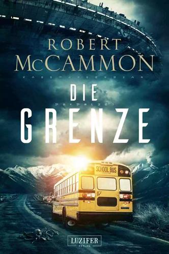 Die Grenze (Robert McCammon / Luzifer Verlag)