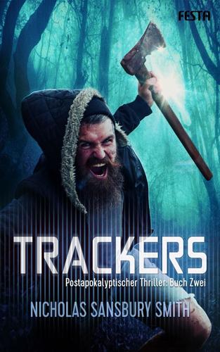 Trackers 02 – Buch Zwei (Nicholas Sansbury Smith / Festa Verlag)