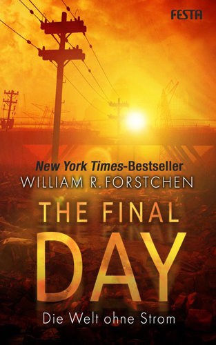 The Final Day (William R. Forstchen / Festa Verlag)