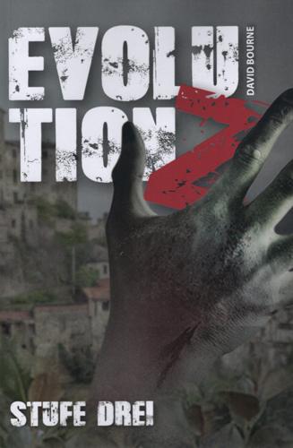 Evolution Z 03 – Stufe Drei (David Bourne / Eigenverlag)