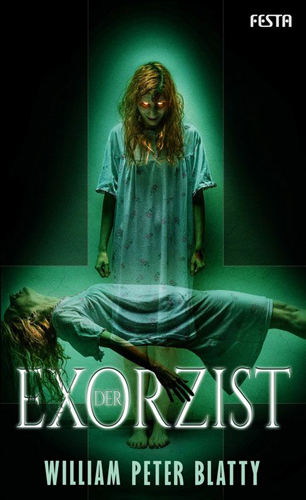 Der Exorzist (William Peter Blatty / Festa)