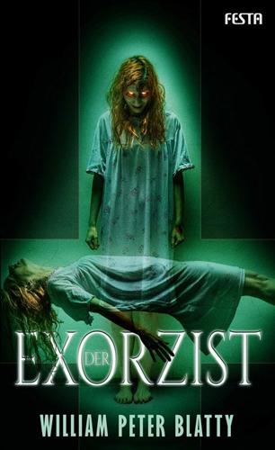 Der Exorzist (William Peter Blatty / Festa)