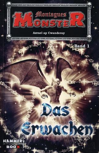 Montagues Monster 01 – Das Erwachen (Azrael ap Cwanderay / Hammer Boox)