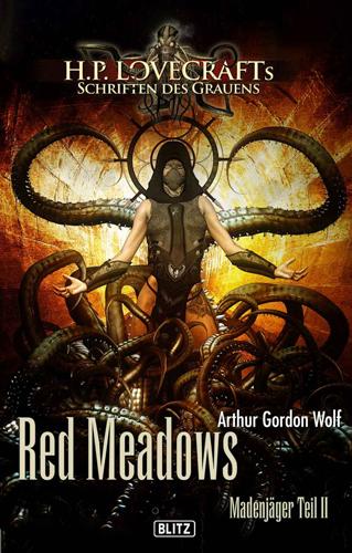 H.P. Lovecrafts Schriften des Grauens 12 – Red Meadows (Arthur Gordon Wolf / Blitz Verlag)