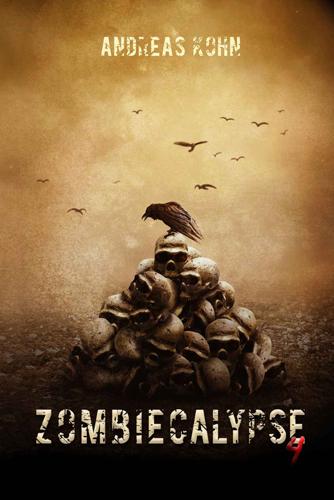 Zombiecalypse 4 (Andreas Kohn / Selbstverlag)