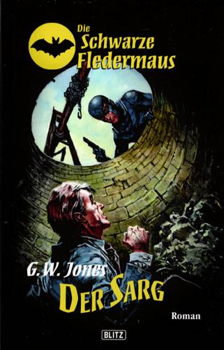 Die schwarze Fledermaus 02 – Der Sarg (G.W. Jones / Blitz Verlag)
